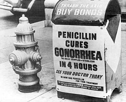Sign that says 'Penicillin Cures Gonorrhea'