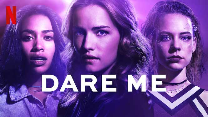 """Promotional poster for Netflix's """"Dare Me."""""""