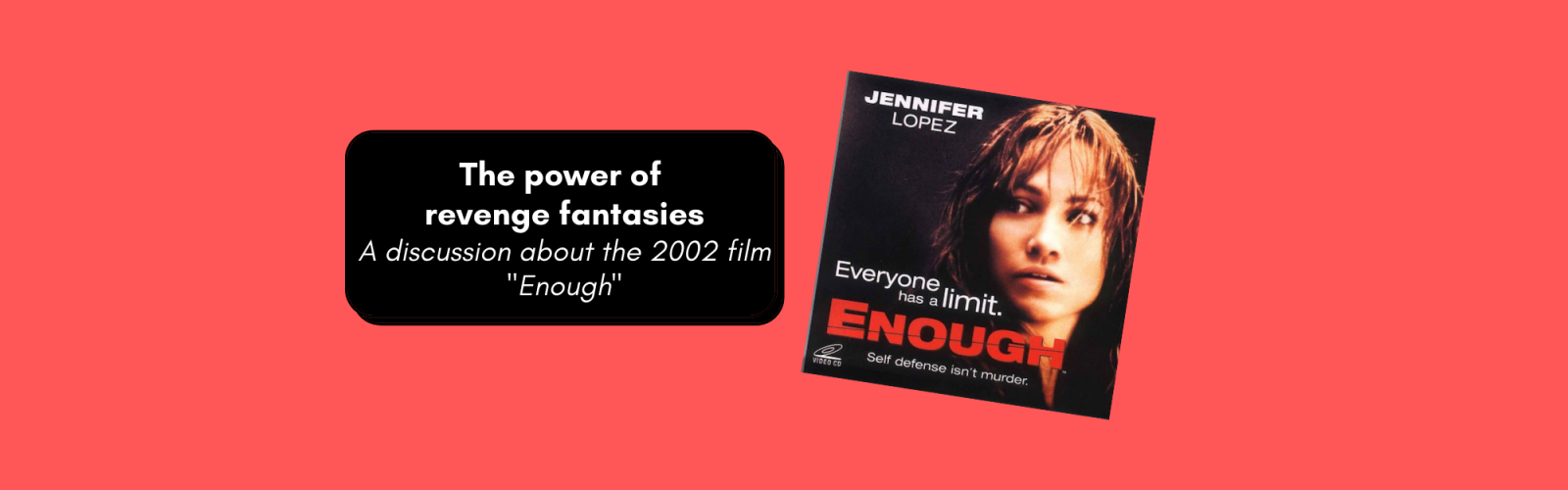 "A photo of Jennifer Lopez's movie Revenge with text that reads, ""The power of revenge fantasies."""