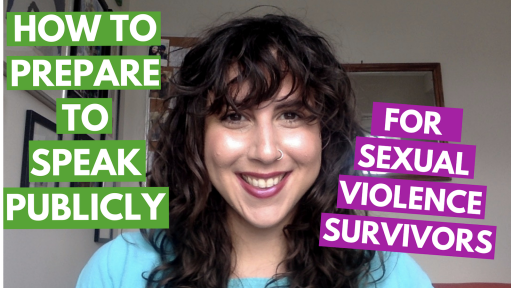 "Image of Alisa Zipursky Youtube, her photo with text that says ""How to prepare to speak publicly, for sexual violence survivors."""